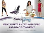 jenny craig s success with siebel and oracle commerce