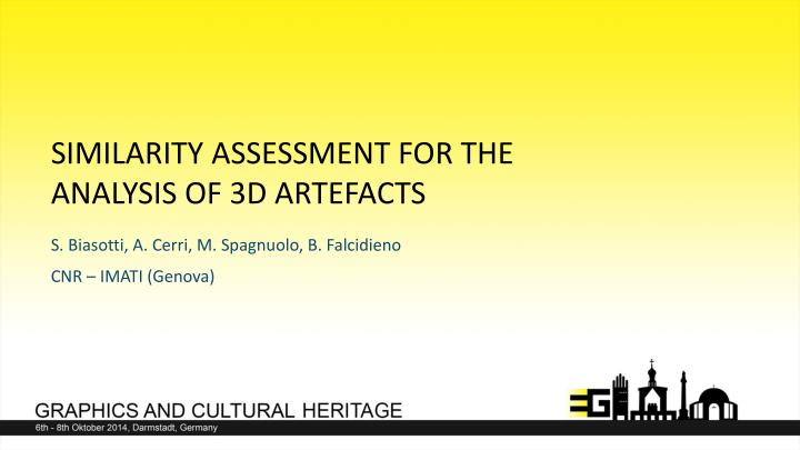 similarity assessment for the analysis of 3d artefacts n.