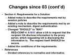 changes since 03 cont d