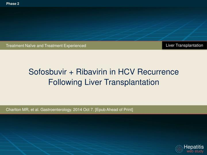 sofosbuvir ribavirin in hcv recurrence following liver transplantation n.
