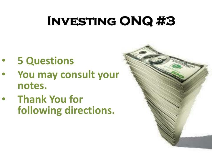 investing onq 3 n.