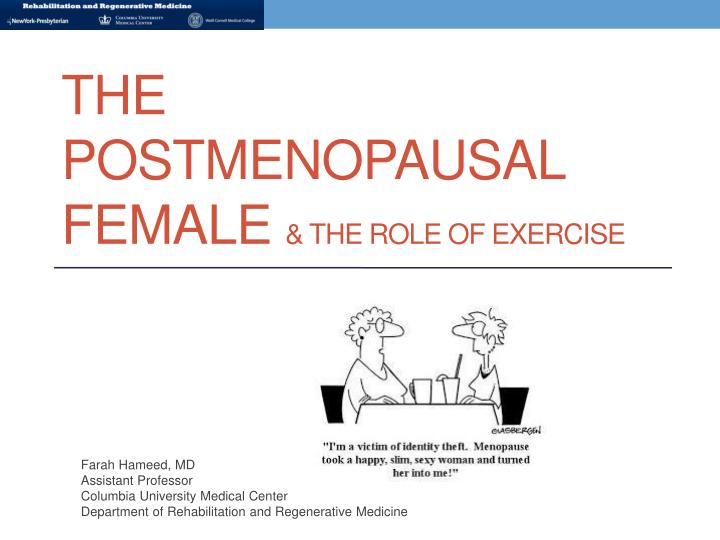 the postmenopausal female the role of exercise n.