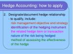hedge accounting how to apply1