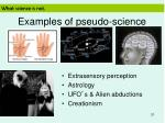 examples of pseudo science