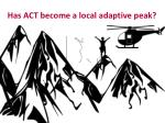 has act become a local adaptive peak