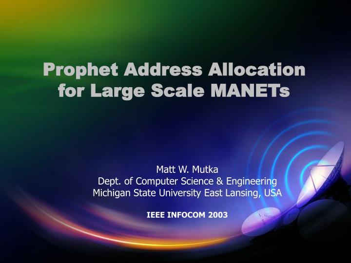 prophet address allocation for large scale manets n.