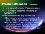 prophet allocation assumption