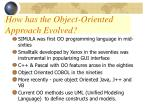 how has the object oriented approach evolved