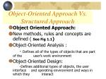 object oriented approach vs structured approach2