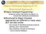object oriented approach vs structured approach3