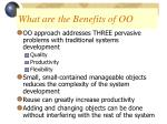 what are the benefits of oo