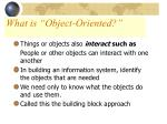 what is object oriented1