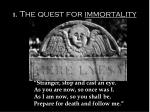 1 the quest for immortality