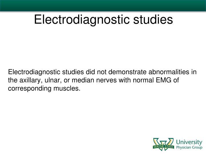 Electrodiagnostic studies