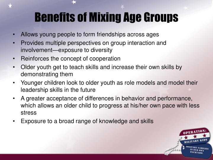 Benefits of Mixing Age Groups