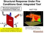 structural response under fire conditions goal integrated tool