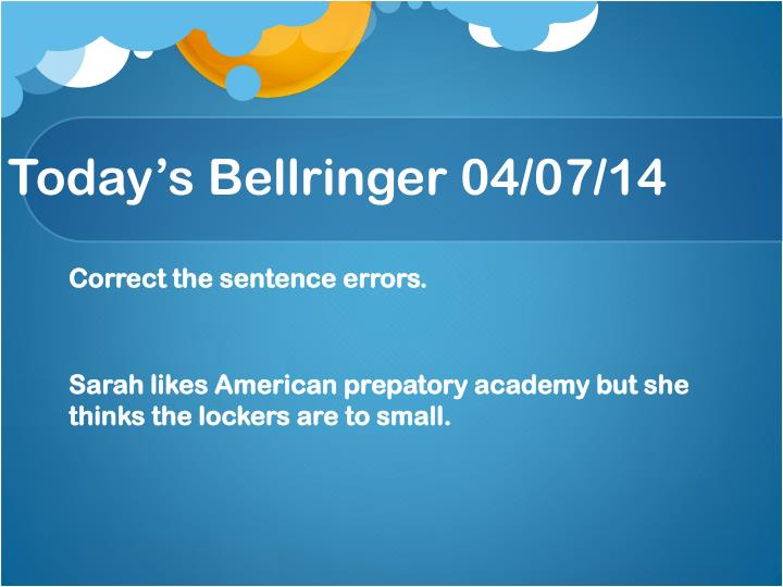 today s bellringer 04 07 14 n.