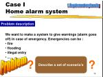 case i home alarm system