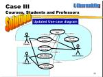 case iii courses students and professors7