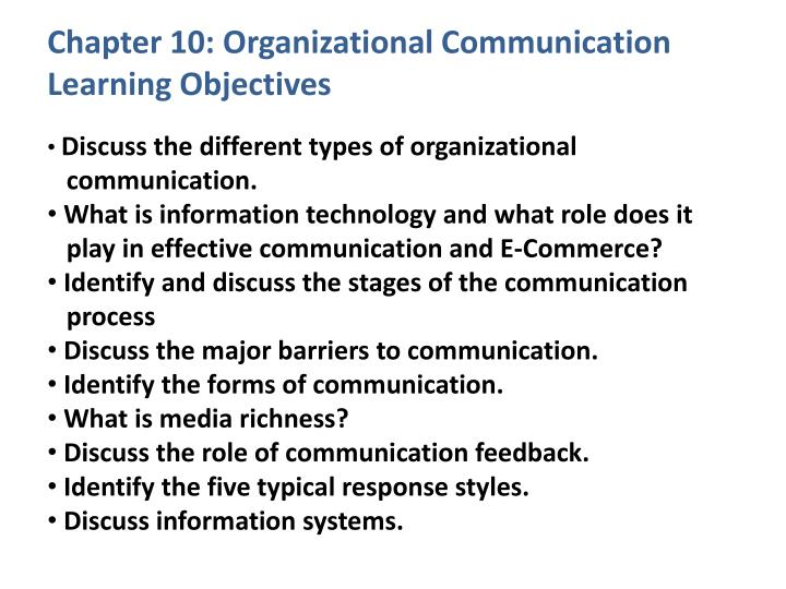 chapter 10 organizational communication learning objectives n.