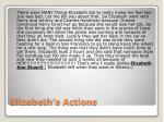 elizabeth s actions