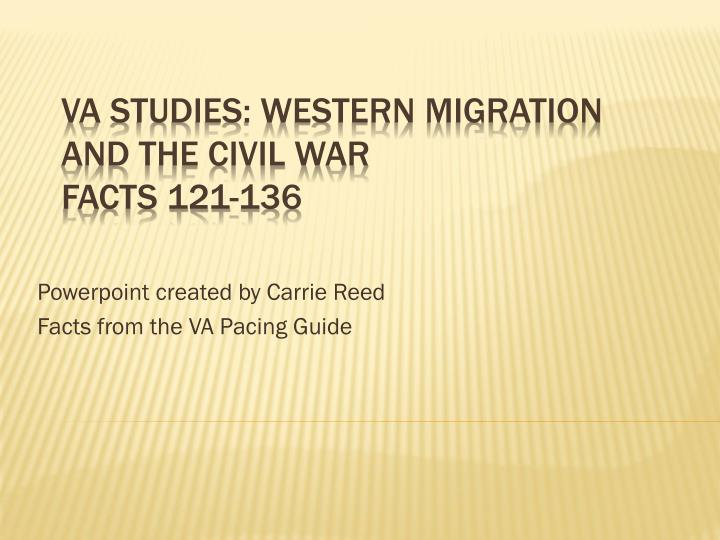 powerpoint created by carrie reed facts from the va pacing guide n.