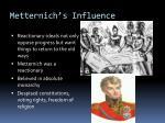 metternich s influence