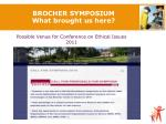 brocher symposium what brought us here
