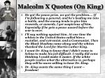 malcolm x quotes on king