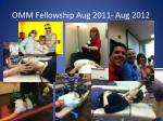 omm fellowship aug 2011 aug 2012