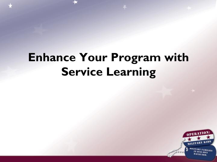 Enhance Your Program with Service Learning