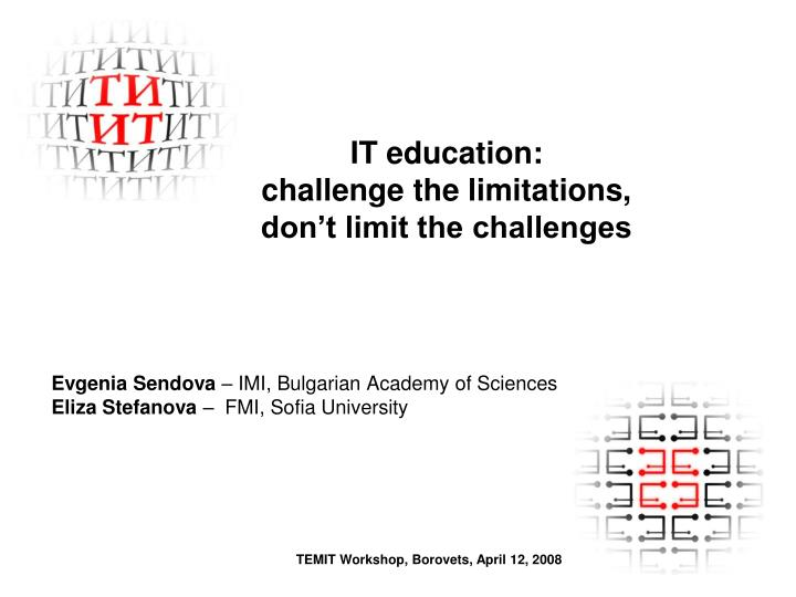 it education challenge the limitations don t limit the challenges n.