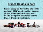 france reigns in italy