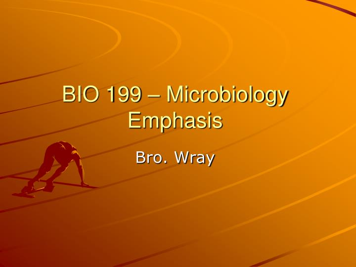 bio 199 microbiology emphasis n.