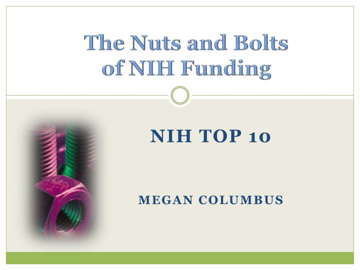 the nuts and bolts of nih funding n.