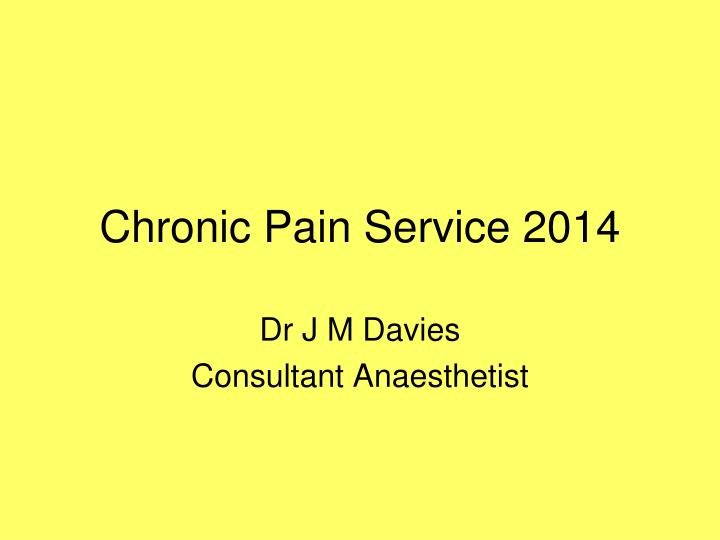 chronic pain service 2014 n.