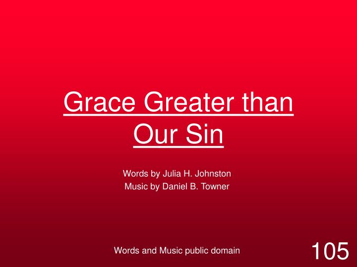 grace greater than our sin n.