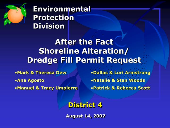 after the fact shoreline alteration dredge fill permit request district 4 n.