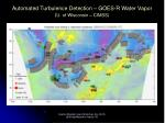 automated turbulence detection goes r water vapor u of wisconsin cimss