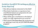 guideline questions for writing an effective study objective