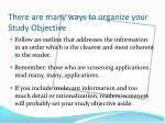 there are many ways to organize your study objective