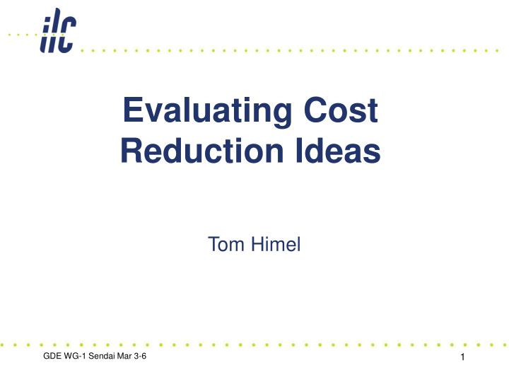 evaluating cost reduction ideas n.