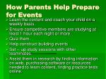 how parents help prepare for events