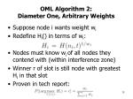 oml algorithm 2 diameter one arbitrary weights