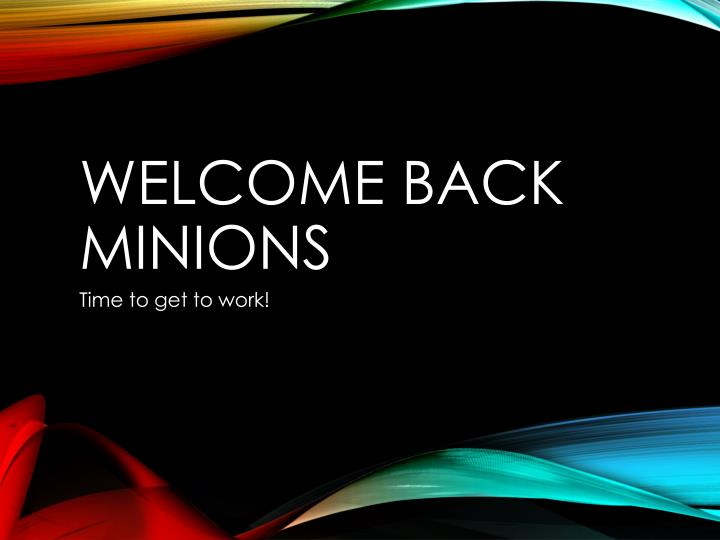 welcome back minions n.