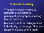 full mouth survey