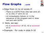 flow graphs contd