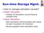 run time storage mgmt