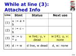while at line 3 attached info