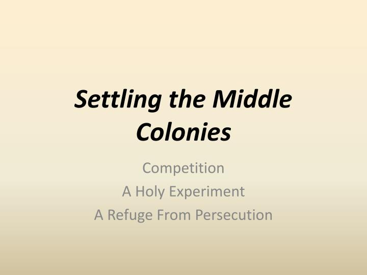 settling the middle colonies n.
